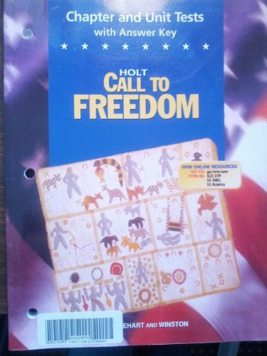 9780030652462: Chapter and Unit Tests With Answer Key (Holt Call To Freedom)