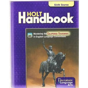Holt Handbook: Grammar, Usage, Mechanics, Sentences, Sixth Course, Grade 12 (0030652871) by John E. Warriner