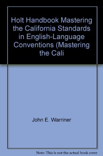 9780030652899: Holt Handbook Mastering the California Standards in English-Language Conventions (Mastering the Cali