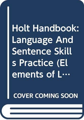 9780030653025: Elements of Language: Language and Sentence Skills Practice Fourth Course