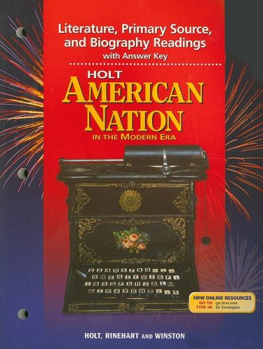 9780030654015: Holt American Nation in the Modern Era Literature, Primary Source, and Biography Readings with Answer Key