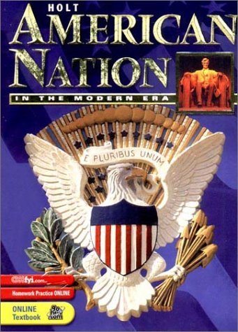 9780030654046: Holt American Nation: Student Edition Grades 9-12 in the Modern Era 2003