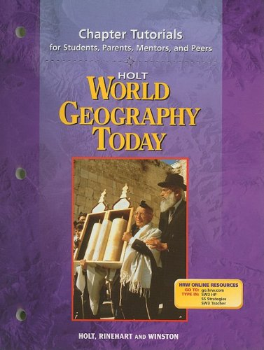 9780030654138: Holt World Geography Today Chapter Tutorials for Students, Parents, Mentors, and Peers (World Geogrphy Today 2003)