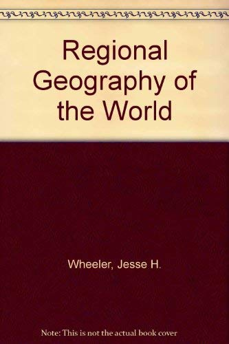 9780030654152: Regional Geography of the World