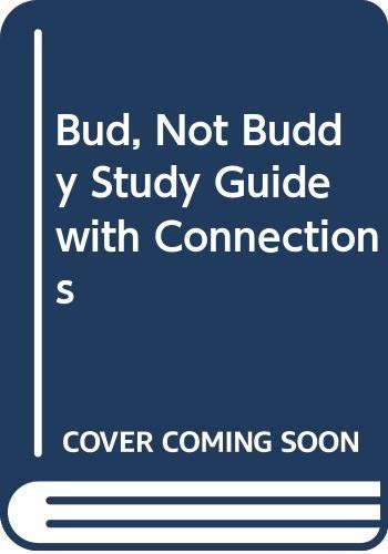 9780030654848: Bud, Not Buddy Study Guide with Connections