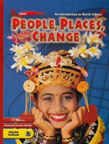 9780030655012: Holt People, Places, and Change: An Introduction to World Studies: Student Edition Grades 6-8 2003
