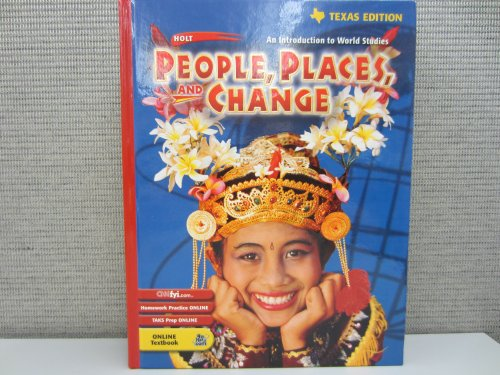 9780030655036: People, Places, and Change Grades 6-8: Holt People, Places, and Change: an Introduction to World Studies Texas