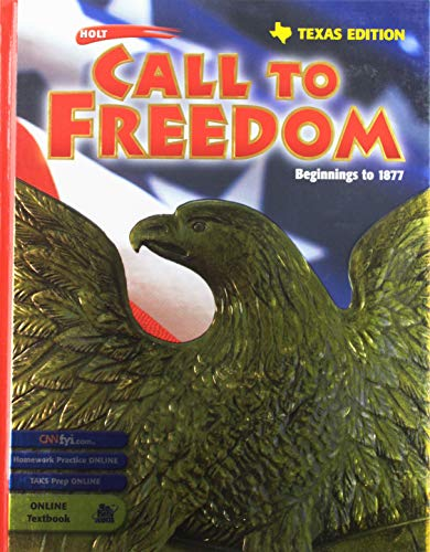 9780030655043: Holt Call to Freedom Texas: Student Edition Grades 6-8 Beginnings to 1877 2003