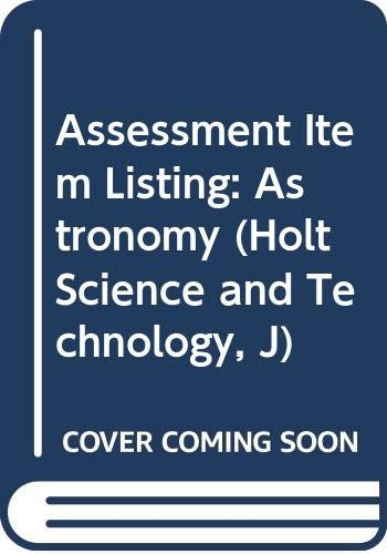 9780030655197: Assessment Item Listing: Astronomy (Holt Science and Technology, J)