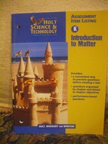 Holt Science & Technology Assessment Item Listing: Holt, Rinehart &