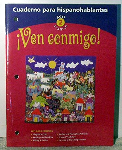 9780030655463: �Ven conmigo!: Cuaderno para hispanohablantes Level 2