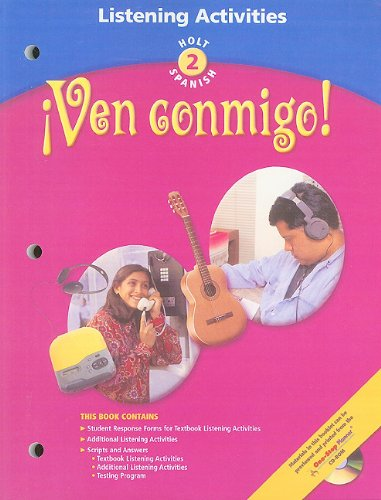 9780030655487: Ven Conmingo! Holt Spanish, Level 2: Listening Activities