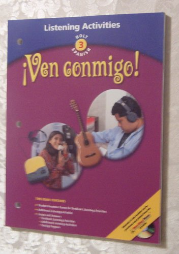 9780030655562: ¡Ven Conmigo! Level 3 Grade 10 Listening Activity: Holt Ven Conmigo! (Spanish 2003)