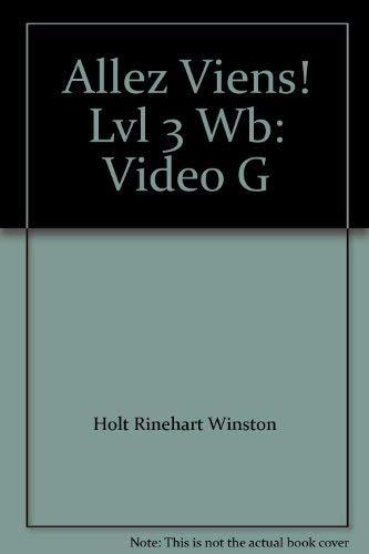 9780030656897: Allez Viens! Lvl 3 Wb: Video G