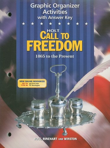 9780030657214: Holt Call to Freedom Graphic Organizer Activities with Answer Key: 1865 to the Present