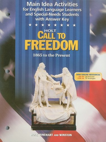 9780030657245: Holt Call to Freedom Main Idea Activities for English Language Learners and Special-Needs Students with Answer Key: 1865 to the Present