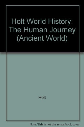 9780030657290: Holt World History: The Human Journey (Ancient World)