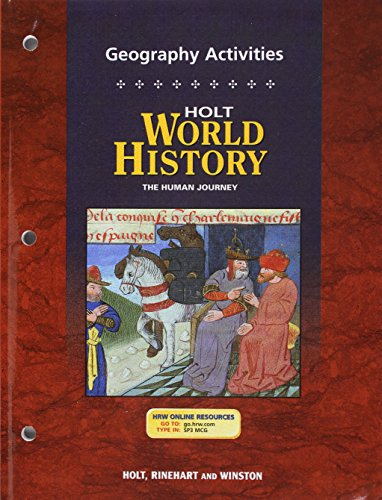 9780030657429: Holt World History: Human Journey: Geography Activities