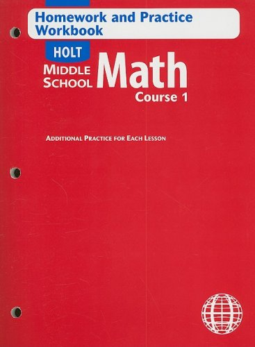 Holt Mathematics: Homework and Practice Workbook Course: HOLT, RINEHART AND