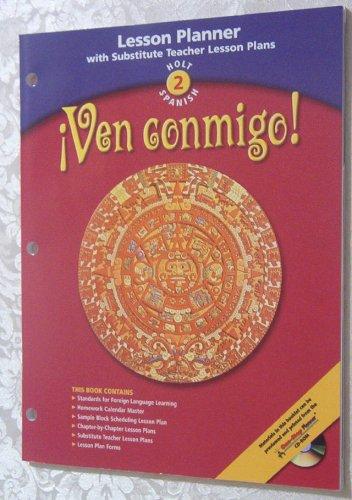 9780030659171: Ven conmigo! Holt 2 Spanish - Lesson Planner