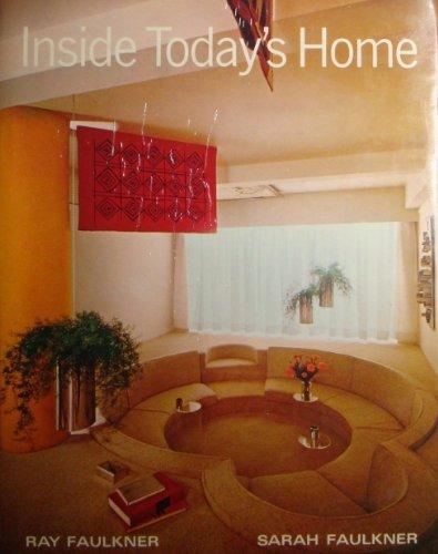 Inside Today's Home: R.N. Faulkner; S. Faulkner