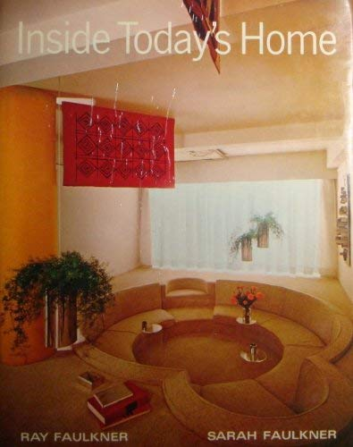 9780030659508: Inside Today's Home