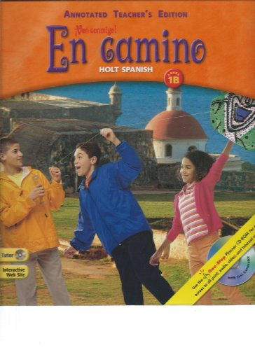9780030659577: En Camino: Holt Spanish, level 1B, Annotated Teacher's Edition