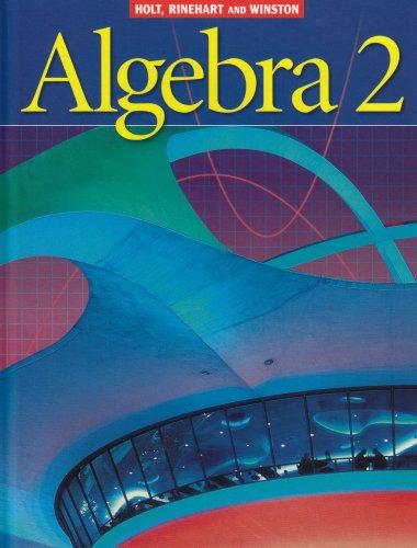 9780030660542: Holt Algebra 2: Student Edition Algebra 2 2003