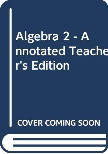 9780030660566: Algebra 2: Annotated Teacher's Edition