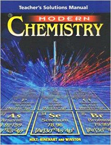 Modern Chemistry : Teacher's Solution Manual: Holt, Rinehart, Winston