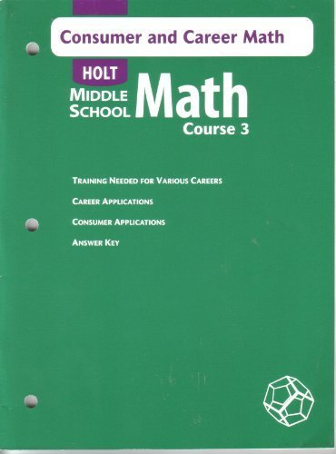 9780030662317: Math Middle School Math, Course 3: Consumer and Career Math