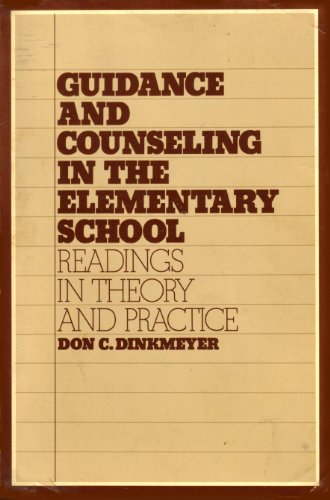 9780030663208: Guidance and Counseling in the Elementary School; Readings in Theory and Practice