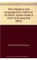 9780030663574: Holt Literature and Language Arts California: At Home: Guide Grade 9 (Holt Lit & Lang Arts 2003)