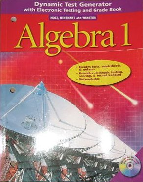 9780030663734: Holt Algebra 1: Dynamic Test Generator with Electronic Testing and Grade Book