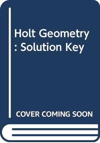 9780030663796: Holt Geometry: Solution Key