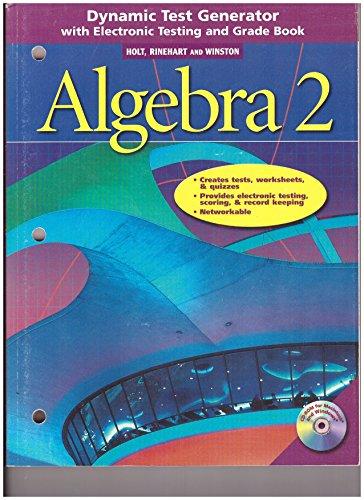 9780030663826: Dynamic Test Generator with Electronic Testing and Grade Book (Holt Rinehart Winston ALGEBRA 2)