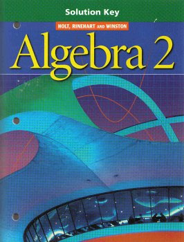 Solution Key Alg 2 2003: Holt Rinehart &