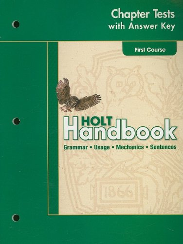 Holt Handbook: Chapter Tests with Answer Key: HOLT, RINEHART AND