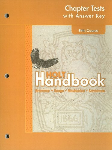 9780030664083: Holt Handbook Chapter Tests with Answer Key, Fifth Course: Grammar, Usage, Mechanics, Sentences
