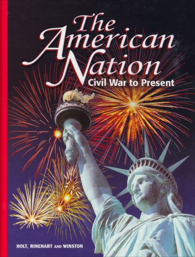 9780030664243: The American Nation: Civil War to Present : Election 2000 Coverage