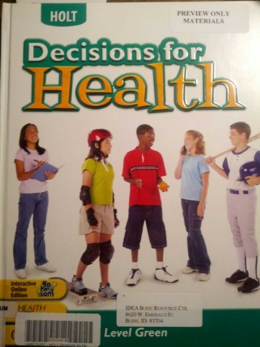 9780030664588: Decisions for Health: Student Edition Level Green Level Green 2004