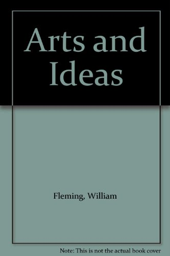 9780030664656: Arts and Ideas