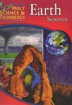 Holt Science and Technology: Earth Science, Teacher's Edition: Holt, Rheinhart And Winston