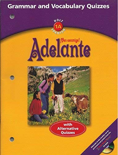 9780030664830: Adelante Ven conmigo - Holt 1A Spanish - Grammar and Vocabulary quizzes