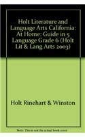 9780030665165: Holt Literature and Language Arts California: At Home: Guide In 5 Language Grade 6