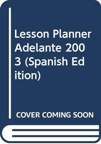 9780030665417: Lesson Planner Adelante 2003 (Spanish Edition)