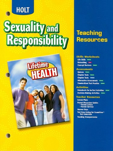 Holt Lifetime Health: Sexuality and Responsibility Teaching