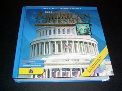 9780030666360: Holt American Government, Annotated Teacher's Edition