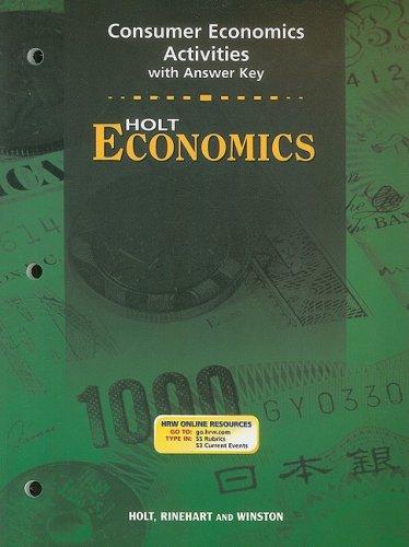 9780030666599: Holt Economics: Consumer Economic Activities Grades 9-12 (Holt Economics 2003)