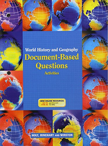 World History and Geography Document Based Questions Activities: HOLT, RINEHART AND WINSTON